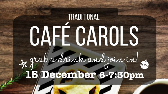 Cafe Carols - Traditional Christmas Sing-a-long!
